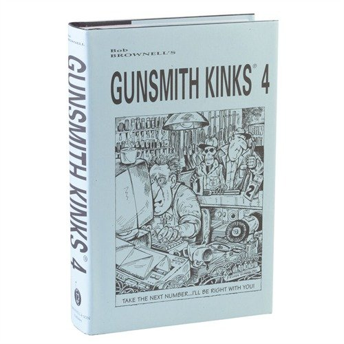 Gunsmith Kinks-Volume IV