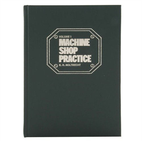 Machine Shop Practice-Volume I-2nd Edition