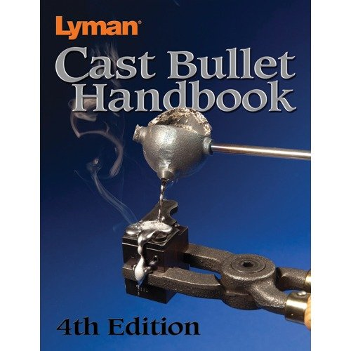 Cast Bullet Handbook-4th Edition